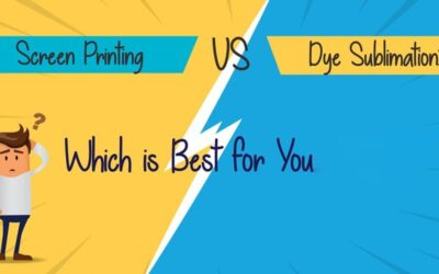 Dye Sublimation Or Screen Printing, Which One Is Better